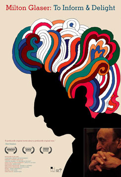 the documentary about Milton Glaser TO INFORM & DELIGHT